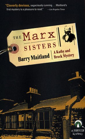 The Marx Sisters: A Kathy and Brock Mystery (Kathy and Brock Mysteries): Maitland, Barry