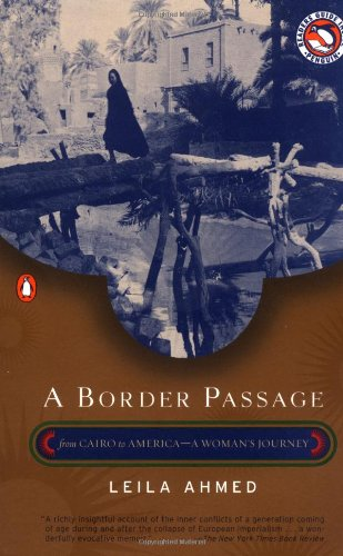 9780140291834: A Border Passage: from Cairo to America: a Woman's Journey