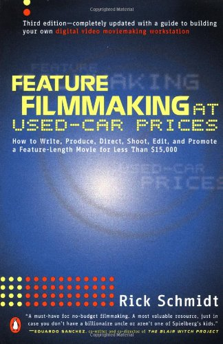 9780140291841: Feature Filmmaking at Used-Car Prices: How to Write, Produce, Direct, Shoot, Edit, and Promote a Feature-Lenth Movie for Less Than $15,000