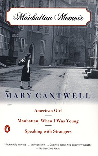 9780140291902: Manhattan Memoir: American Girl/Manhattan, When I Was Young/Speaking with Strangers