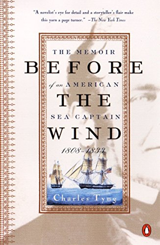 9780140291919: Before the Wind: The Memoir of an American Sea Captain, 1808-1833