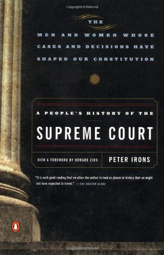 A People's History of the Supreme Court (0140292012) by Peter Irons