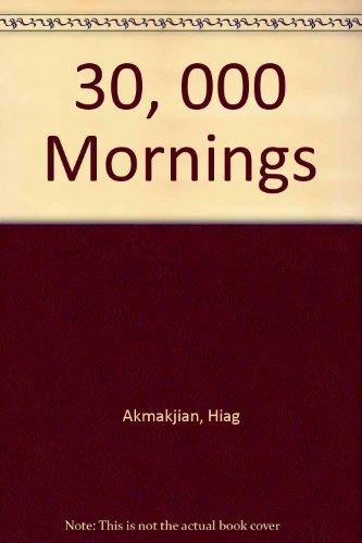 9780140292053: 30, 000 Mornings