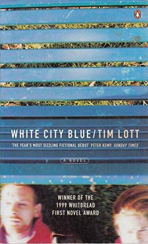 9780140292268: White City Blue