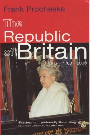 9780140292435: Republic of Britain 1760 to 2000