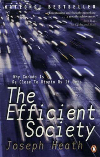 9780140292480: The Efficient Society: Why Canada Is As Close To Utopia As It Gets
