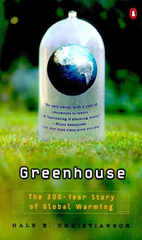 9780140292589: Greenhouse: The 200-Year Story of Global Warming