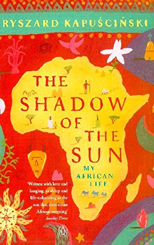 9780140292626: The Shadow of the Sun: My African Life
