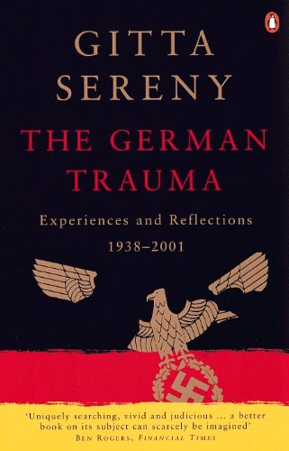 9780140292633: German Trauma: Experiences And Reflections 1938 To 2001 (Allen Lane History)