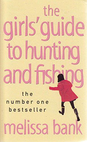 The girls 39 guide to hunting and fishing by bank melissa for The girls guide to hunting and fishing