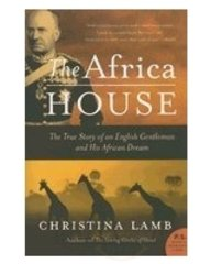 9780140292763: The Africa house : the true story of an English gentleman and his African dream