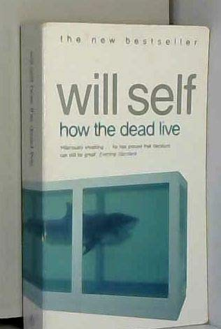 9780140292770: How the Dead Live