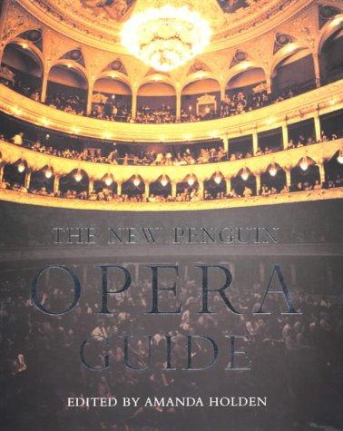 9780140293128: The New Penguin Opera Guide (Penguin Reference Books)