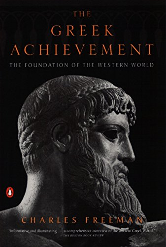 9780140293234: The Greek Achievement: The Foundation of the Western World