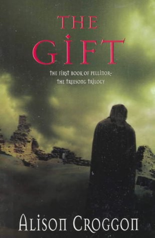 9780140293432: The Gift: The First Book of Pellinor (The Treesong Trilogy)