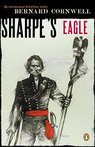 9780140294309: Sharpe's Eagle (Richard Sharpe's Adventure Series #2)