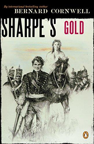 9780140294316: Sharpe's Gold: Richard Sharpe and the Destruction of Almeida, August 1810 (#9)