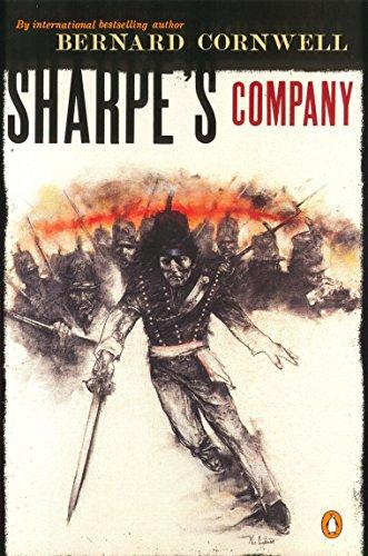 9780140294323: Sharpe's Company: Richard Sharpe and the Siege of Badajoz, January to April 1812 (Sharpe's Adventures)