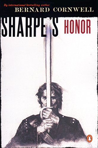 9780140294354: Sharpe's Honor: Richard Sharpe and the Vitoria Campaign, February to June, 1813 (Sharpe's Adventures)