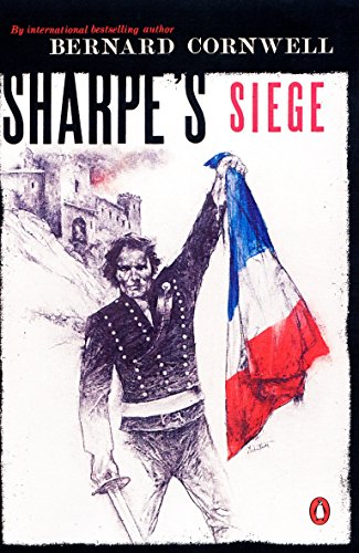9780140294378: Sharpe's Siege: Richard Sharpe and the Winter Campaign, 1814 (#20)