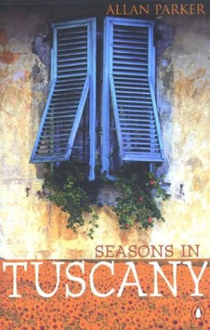 9780140294415: Seasons in Tuscany: A Tale of Two Loves