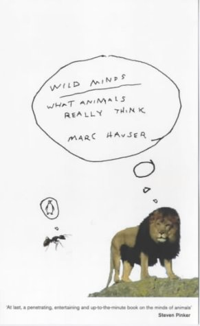 9780140294637: WILD MINDS: WHAT ANIMALS REALLY THINK (PENGUIN SCIENCE)