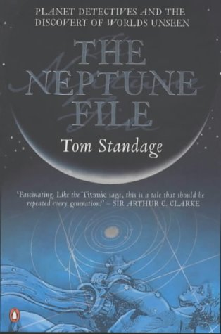 9780140294644: The Neptune File: Planet Detectives and the Discovery of Worlds Unseen (Penguin Press Science)
