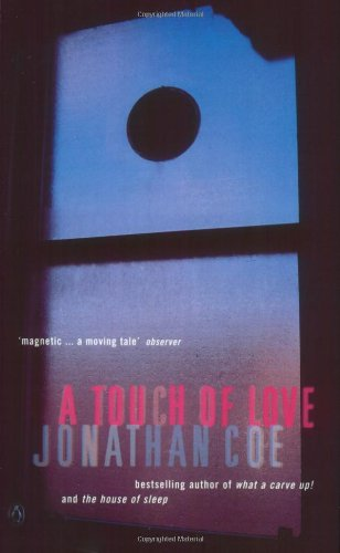 A Touch of Love: Coe, Jonathan