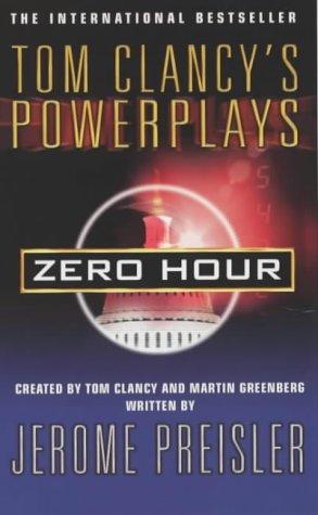 9780140294958: Zero Hour (Tom Clancy's Power Plays)