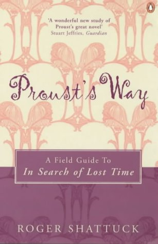 9780140294989: 'Proust's Way: A Field Guide to ''In Search of Lost Time'''