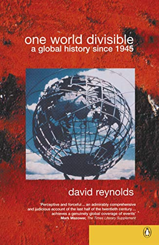 9780140295108: One World Divisible: A Global History Since 1945 (Penguin History)