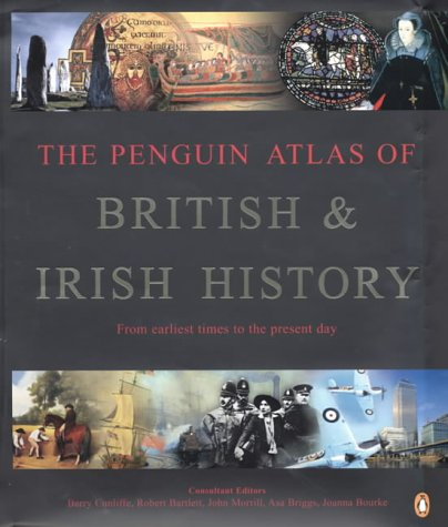 9780140295184: The Penguin Atlas of British And Irish History (Penguin Reference Books)