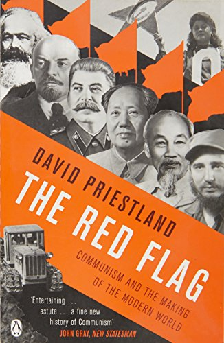 9780140295207: The Red Flag: Communism and the Making of the Modern World. David Priestland