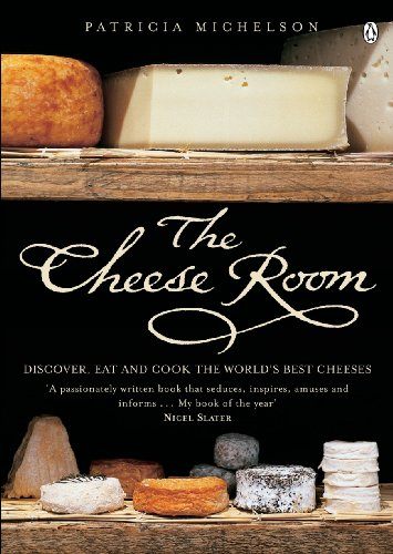The Cheese Room: Michelson, Patricia