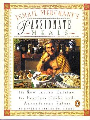 9780140295740: Ismail Merchant's Passionate Meals