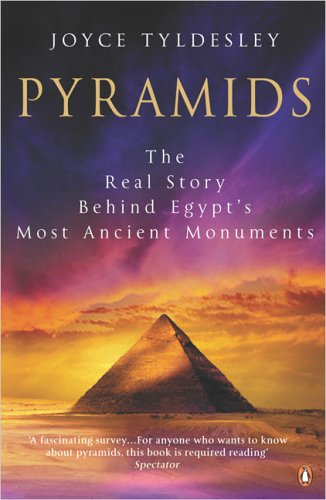 9780140295825: Pyramids: The Real Story Behind Egypt's Most Ancient Monuments