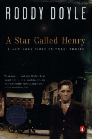 9780140296136: A Star Called Henry (Doyle, Roddy, Last Roundup, V. 1.)