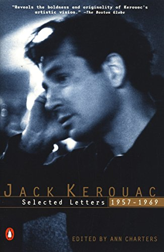 9780140296150: Jack Kerouac: Selected Letters, 1957-1969