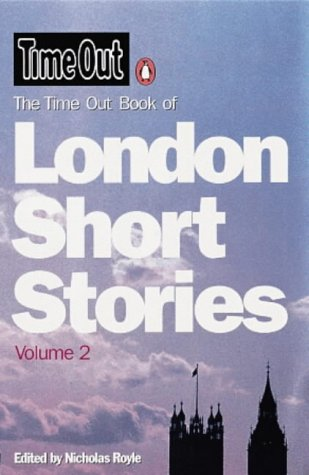 9780140296235: Time Out London Short Stories v.2 (Time Out Book Of...)