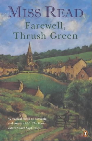 9780140296310: Farewell, Thrush Green:
