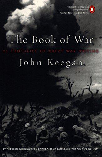 9780140296556: The Book of War: 25 Centuries of Great War Writing