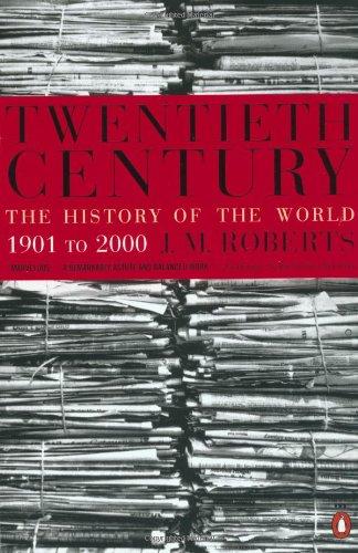 9780140296563: Twentieth Century: The History of the World, 1901 to 2000