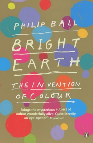 9780140296624: Bright Earth: The Invention of Colour