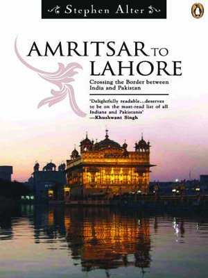 9780140296648: Amritsar To Lahore: Crossing The Border Between India and Pakistan