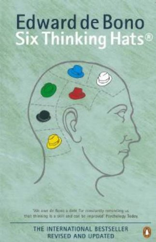 Six Thinking Hats Revised Edition (0140296662) by Bono Edward De