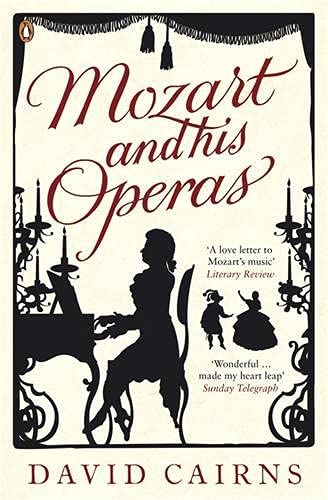 9780140296747: Mozart and His Operas