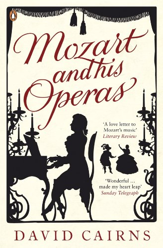 Mozart and His Operas (0140296743) by Cairns, David