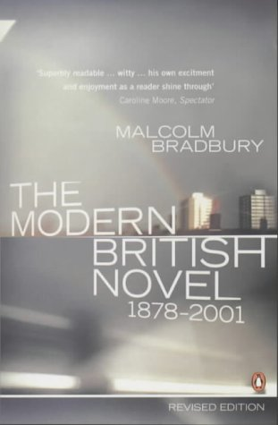 The Modern British Novel: Bradbury, Malcolm