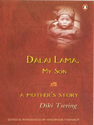 9780140297119: Dalai Lama, My Son: A Mother's Story