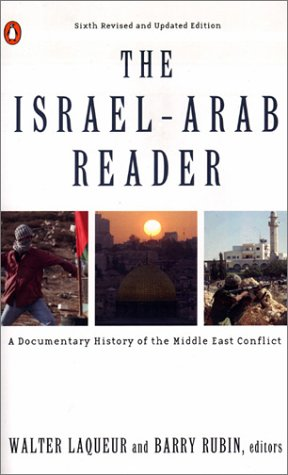 9780140297133: The Israel-Arab Reader: A Documentary History of the Middle East Conflict